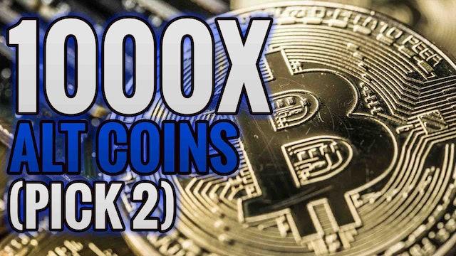 18. My Top 3 Alt-Coin Picks 1000X Returns Pick 2