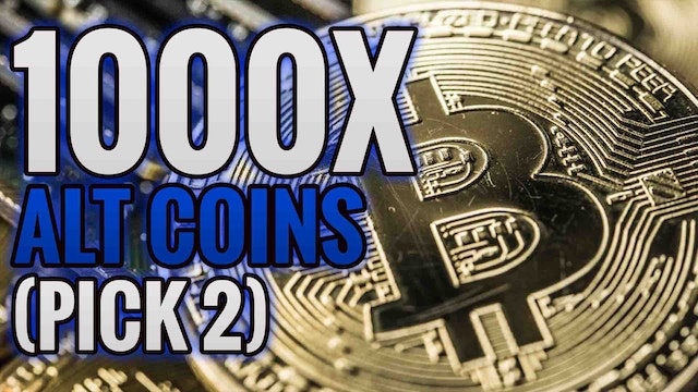 My Top 3 Alt-Coin Picks 1000X Returns Pick 2