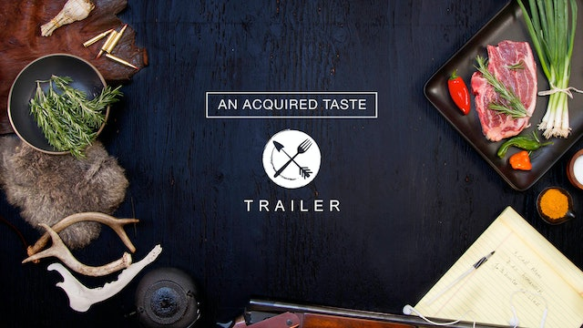 An Acquired Taste - Official Trailer