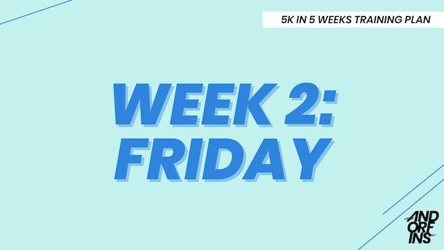 WEEK 2: FRIDAY