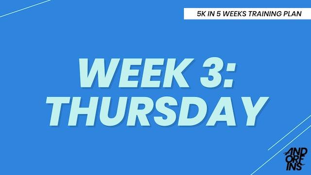 WEEK 3: THURSDAY