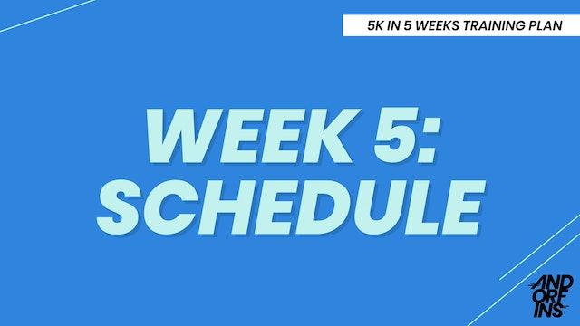WEEK 5: SCHEDULE