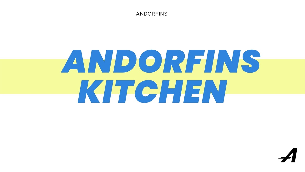ANDORFINS KITCHEN - NUTRITION