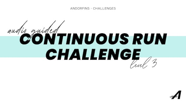 CONTINUOUS RUN CHALLENGE LEVEL 3 (Aud...