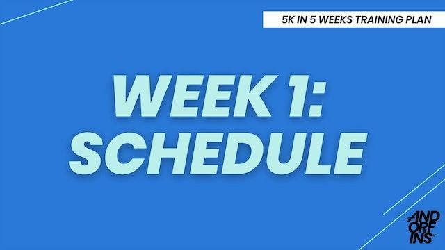 WEEK 1: SCHEDULE AT A GLANCE