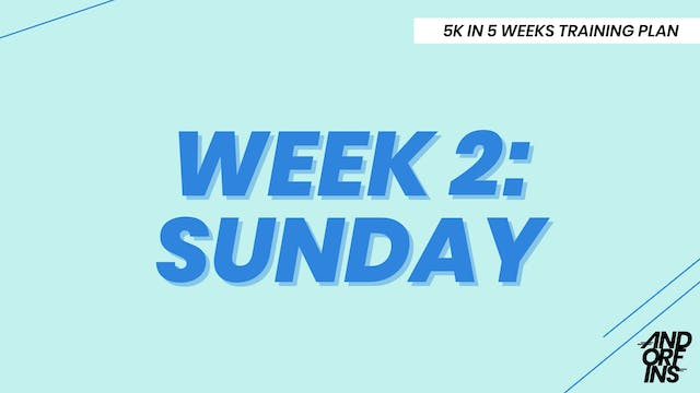 WEEK 2: SUNDAY