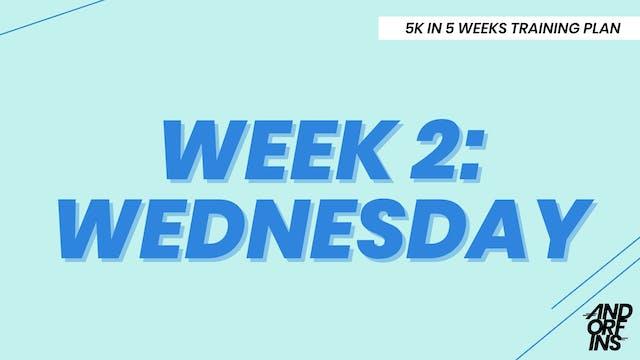 WEEK 2: WEDNESDAY