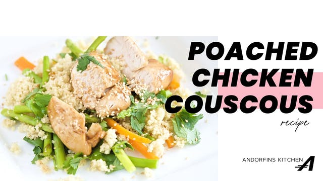 POACHED CHICKEN COUSCOUS
