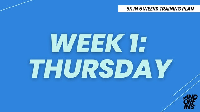 WEEK 1: THURSDAY