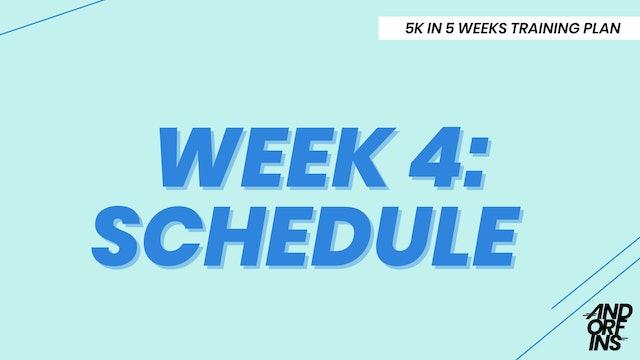 WEEK 4: SCHEDULE