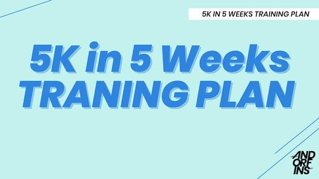 5k in 5 Weeks - FULL SCHEDULE