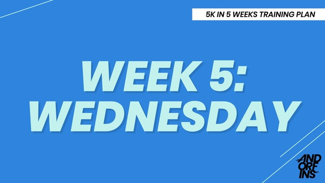 WEEK 5: WEDNESDAY