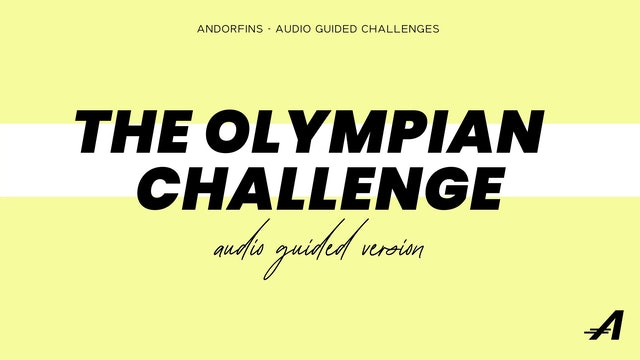 AUDIO GUIDED THE OLYMPIAN CHALLENGE