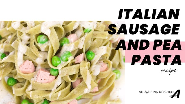 Italian Sausage and Pea Pasta
