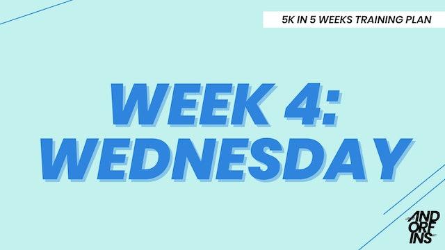WEEK 4: WEDNESDAY
