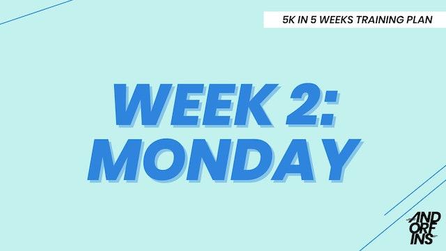 WEEK 2: MONDAY