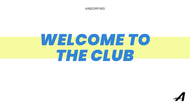 WELCOME TO THE CLUB