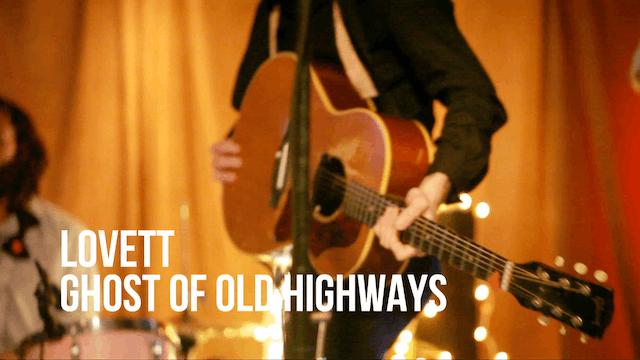 LOVETT 'GHOSTS OF OLD HIGHWAYS'
