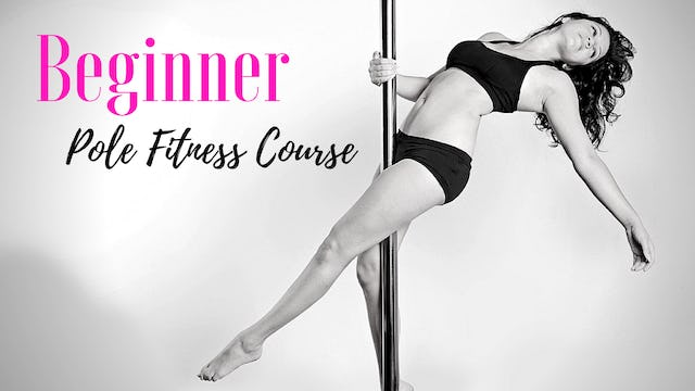 Beginner Pole Fitness Course