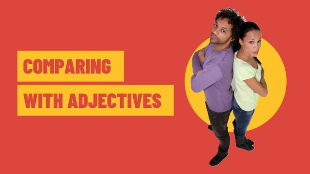 Comparing with adjectives | Grammar