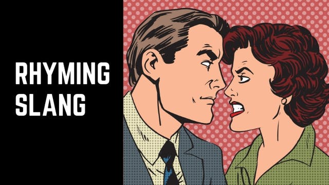 Rhyming slang | Intermediate vocabulary