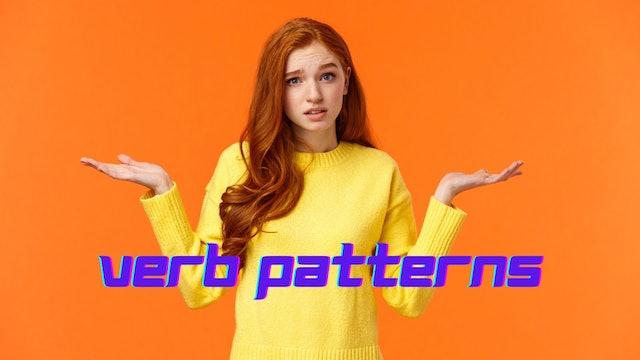 Verb patterns | Grammar
