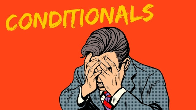 Conditionals | Intermediate grammar