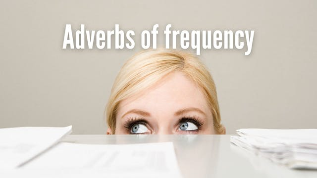 Adverbs of frequency | Grammar