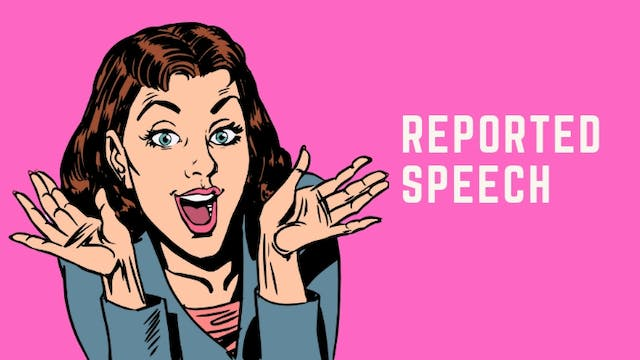 Intermediate grammar | Reported speech