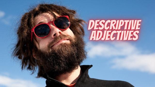 Descriptive adjectives   Grammar