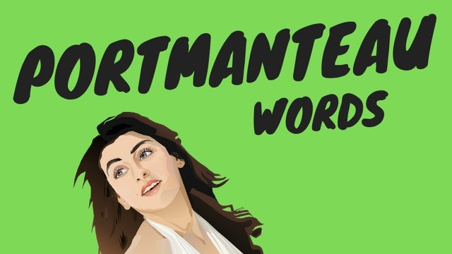 Portmanteau words | Vocabulary