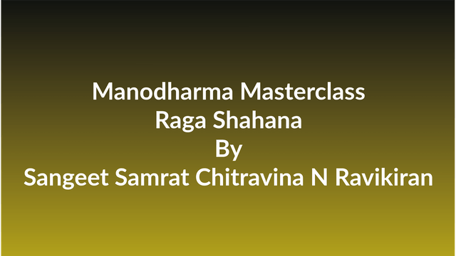 Learn how to Sing Raga Sahana