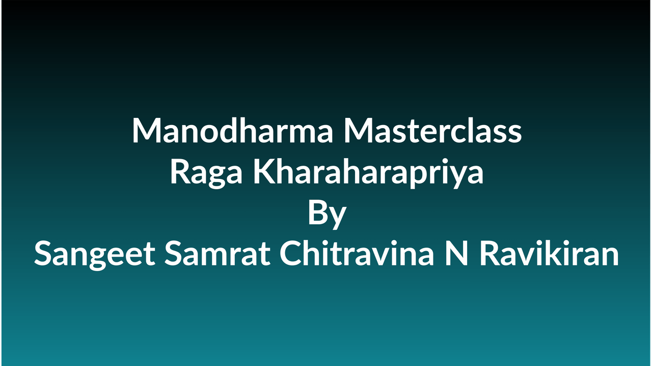Learn how to Sing Raga Kharaharapriya