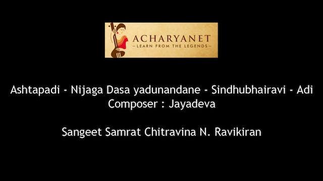 Nijaga dasa yadunandane – Ashtapadi – Sindubhairavi