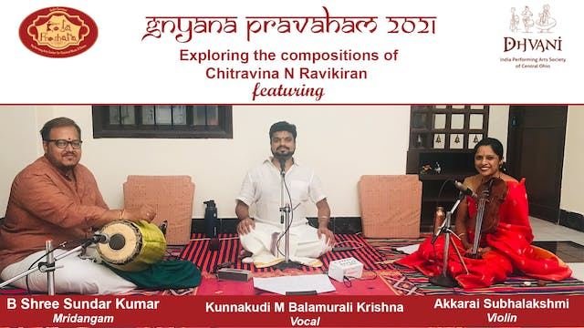 Compositions of Chitravina N Ravikiran- Concert 3