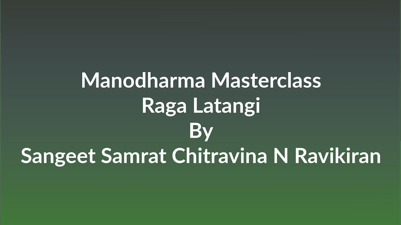 Learn how to Sing Raga Latangi