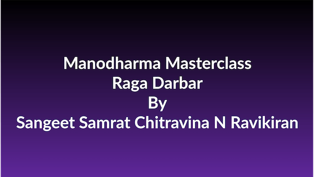 Learn how to Sing Raga Darbar