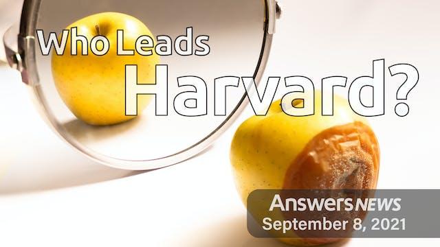 9/08 Who Leads Harvard?