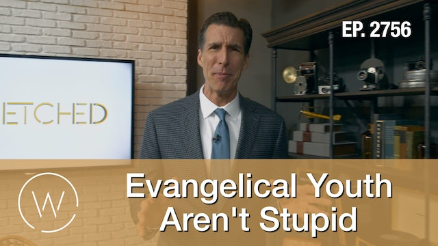 Evangelical Youth Aren't Stupid