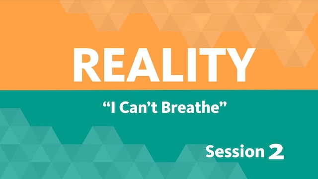Session 2 - Reality
