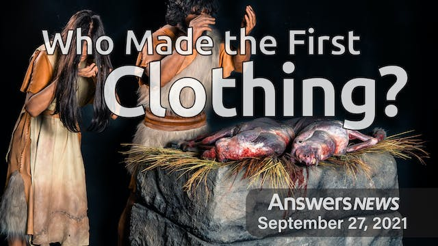 9/27 Who Made the First Clothing?