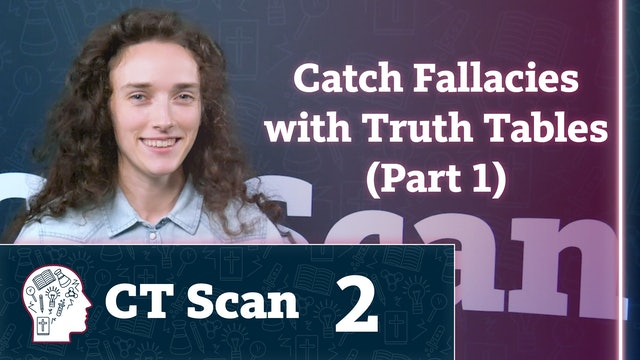 Catch Fallacies with Truth Tables (Part 1)