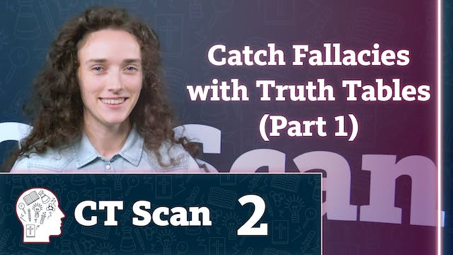 Catch Fallacies with Truth Tables (Pa...