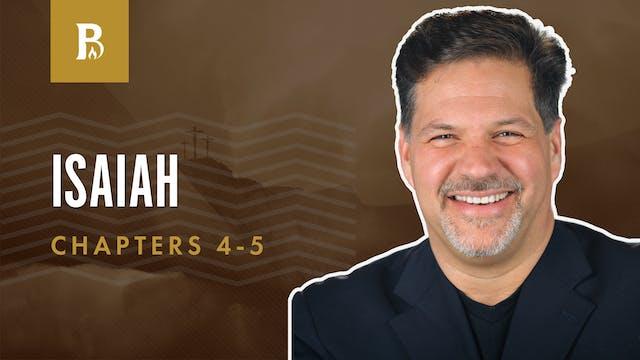 Isaiah's Prophecies; Isaiah 4-5