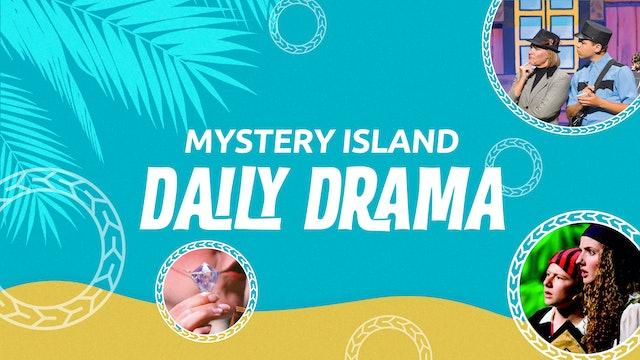 Mystery Island Daily Drama