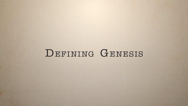 Defining Genesis
