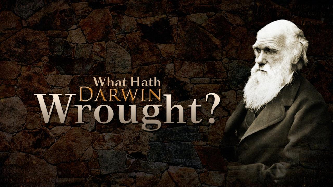 What Hath Darwin Wrought?