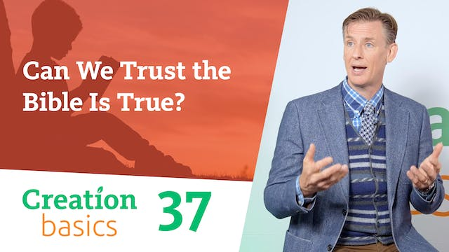 Can We Trust the Bible Is True?