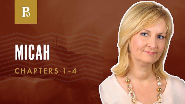 False Prophets; Micah 1-4