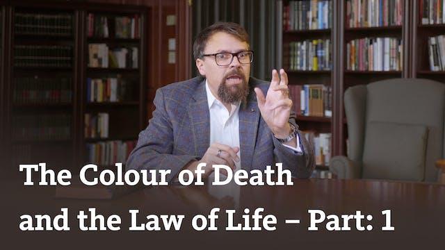 The Colour of Death (part 1)